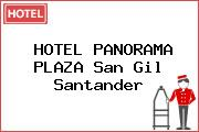 HOTEL PANORAMA PLAZA San Gil Santander