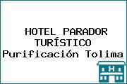 HOTEL PARADOR TURÍSTICO Purificación Tolima