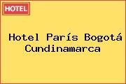 Hotel París Bogotá Cundinamarca