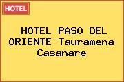 HOTEL PASO DEL ORIENTE Tauramena Casanare