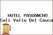 HOTEL PASOANCHO Cali Valle Del Cauca