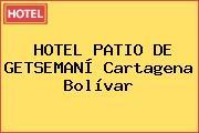 HOTEL PATIO DE GETSEMANÍ Cartagena Bolívar