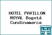 HOTEL PAVILLON ROYAL Bogotá Cundinamarca