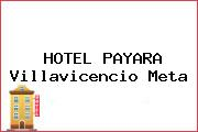 HOTEL PAYARA Villavicencio Meta