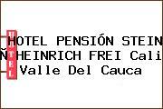 HOTEL PENSIÓN STEIN Ò HEINRICH FREI Cali Valle Del Cauca