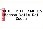 HOTEL PIEL ROJA La Bocana Valle Del Cauca