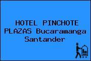 HOTEL PINCHOTE PLAZAS Bucaramanga Santander