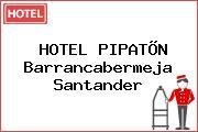 HOTEL PIPATÕN Barrancabermeja Santander