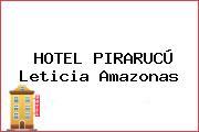 HOTEL PIRARUCÚ Leticia Amazonas