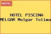 HOTEL PISCINA MELGAR Melgar Tolima