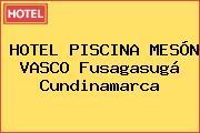 HOTEL PISCINA MESÓN VASCO Fusagasugá Cundinamarca