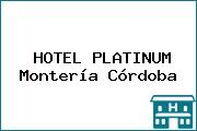 HOTEL PLATINUM Montería Córdoba