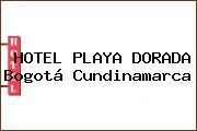 HOTEL PLAYA DORADA Bogotá Cundinamarca