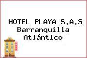 HOTEL PLAYA S.A.S Barranquilla Atlántico