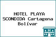 HOTEL PLAYA SCONDIDA Cartagena Bolívar