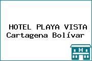 HOTEL PLAYA VISTA Cartagena Bolívar