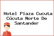 Hotel Plaza Cucuta Cúcuta Norte De Santander
