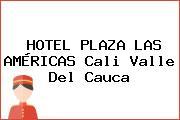 HOTEL PLAZA LAS AMÉRICAS Cali Valle Del Cauca