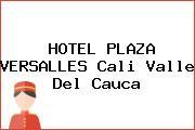 HOTEL PLAZA VERSALLES Cali Valle Del Cauca