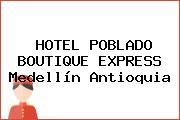 HOTEL POBLADO BOUTIQUE EXPRESS Medellín Antioquia