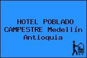 HOTEL POBLADO CAMPESTRE Medellín Antioquia