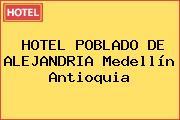 HOTEL POBLADO DE ALEJANDRIA Medellín Antioquia
