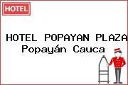 HOTEL POPAYAN PLAZA Popayán Cauca
