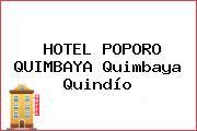 HOTEL POPORO QUIMBAYA Quimbaya Quindío