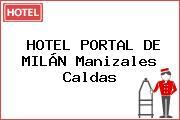 HOTEL PORTAL DE MILÁN Manizales Caldas