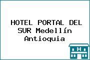 HOTEL PORTAL DEL SUR Medellín Antioquia