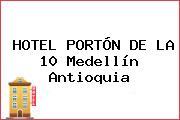 HOTEL PORTÓN DE LA 10 Medellín Antioquia