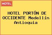 HOTEL PORTÓN DE OCCIDENTE Medellín Antioquia