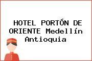 HOTEL PORTÓN DE ORIENTE Medellín Antioquia
