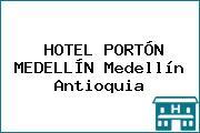 HOTEL PORTÓN MEDELLÍN Medellín Antioquia