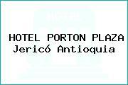 HOTEL PORTON PLAZA Jericó Antioquia