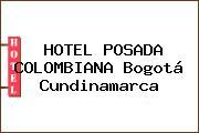 HOTEL POSADA COLOMBIANA Bogotá Cundinamarca