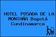 HOTEL POSADA DE LA MONTAÑA Bogotá Cundinamarca
