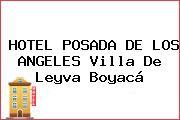 HOTEL POSADA DE LOS ANGELES Villa De Leyva Boyacá
