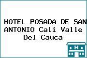 HOTEL POSADA DE SAN ANTONIO Cali Valle Del Cauca