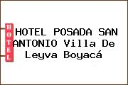 HOTEL POSADA SAN ANTONIO Villa De Leyva Boyacá