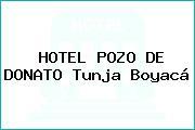 HOTEL POZO DE DONATO Tunja Boyacá