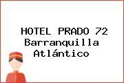 HOTEL PRADO 72 Barranquilla Atlántico