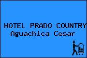 HOTEL PRADO COUNTRY Aguachica Cesar