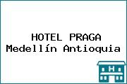 HOTEL PRAGA Medellín Antioquia