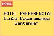 HOTEL PREFERENCIAL CLASS Bucaramanga Santander