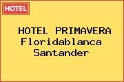 HOTEL PRIMAVERA Floridablanca Santander