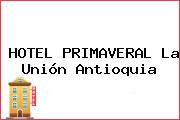 HOTEL PRIMAVERAL La Unión Antioquia