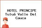 HOTEL PRINCIPE Tuluá Valle Del Cauca
