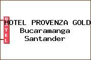 HOTEL PROVENZA GOLD Bucaramanga Santander