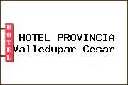 HOTEL PROVINCIA Valledupar Cesar